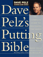 Dave Pelz's Putting Bible (HC)