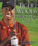 Tiger Woods: How I Play Golf (HC)