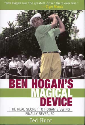 Golf Books: Ben Hogan's Magical Device (HC)