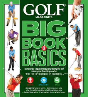 Golf Magazine : Big Book of Basics (HC)