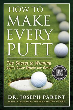 How to Make Every Putt (HC)