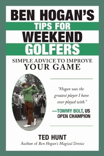 Ben Hogan's Tips For Weekend Golfer  (HC)