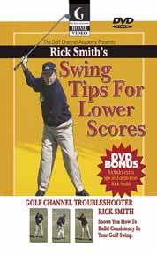 Rick Smith's Swing Tips For Lower Scores (DVD)