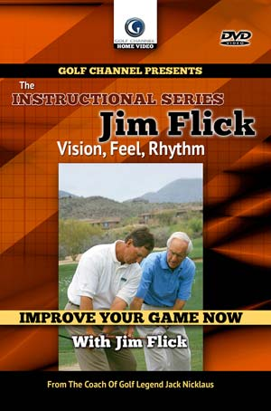 Jim Flick: Vision,Feel, Rhythm (DVD)