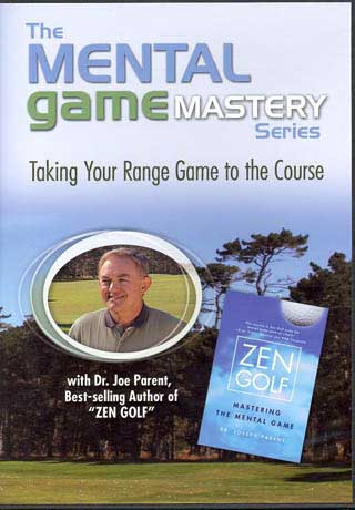 Dr. Joe Parent: Taking Your Range Game to the Course (DVD)