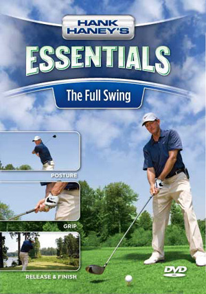 Hank Haney's Essentials - The Full Swing (DVD)