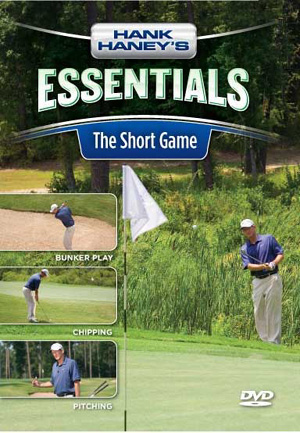 Hank Haney's Essentials - The Short Game (DVD)