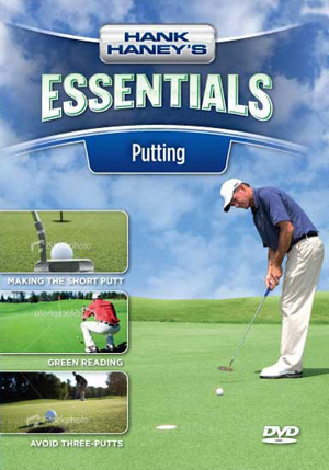 Hank Haney's Essentials - Putting (DVD)