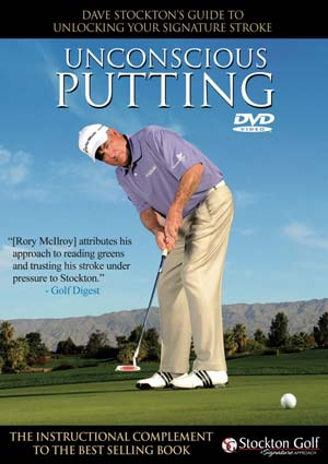 Dave Stockton's Unconscious Putting (DVD)