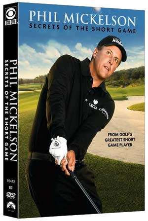 Phil Mickelson Secrets of the Short Game (DVD)