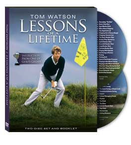 "Tom Watson ""Lessons of a Lifetime""  (2 DVD Set)"
